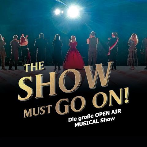 Premiere THE SHOW MUST GO ON! - die Musicalshow